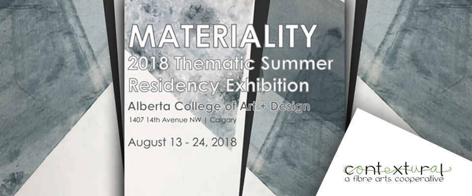 Materiality - Contextural Summer Residency Exhibition